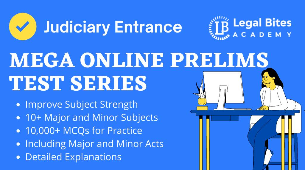 Judiciary Entrance Mega Online Prelims Test Series
