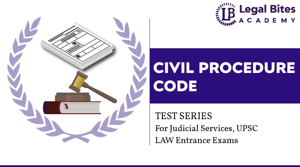 Civil Procedure Test Series