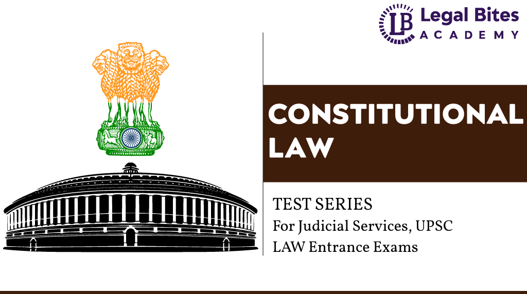 Constitutional Law Test Series