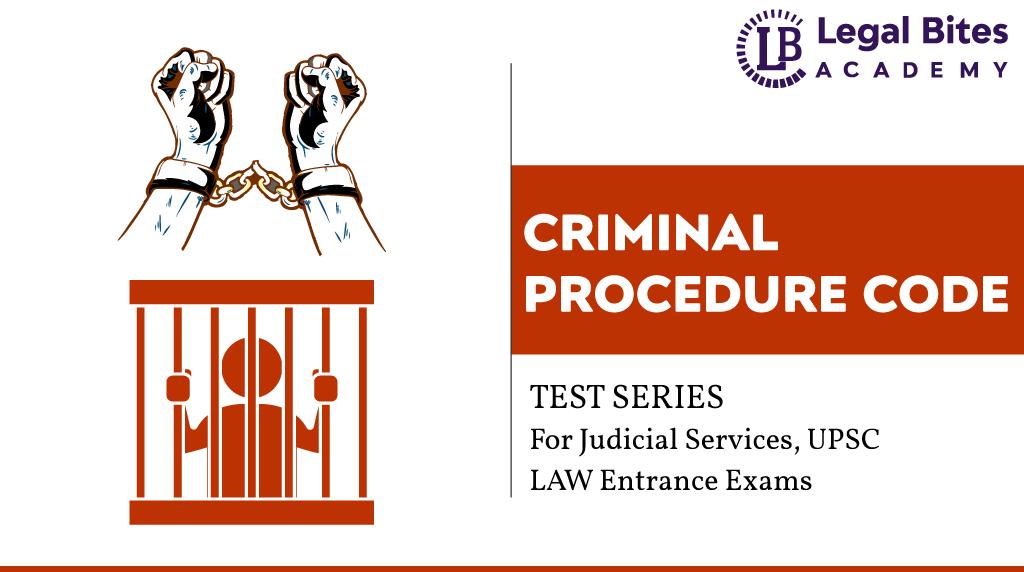 Criminal Procedure Test Series