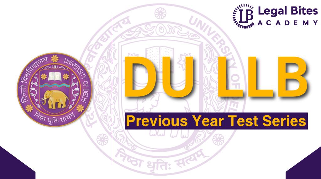 DU LLB Previous Year Test Series