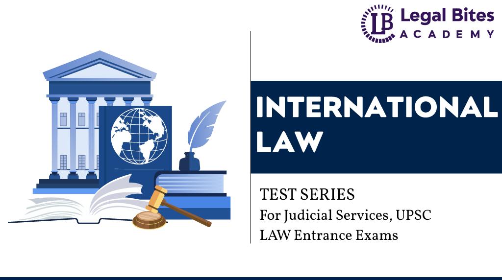 Public International Law Test Series