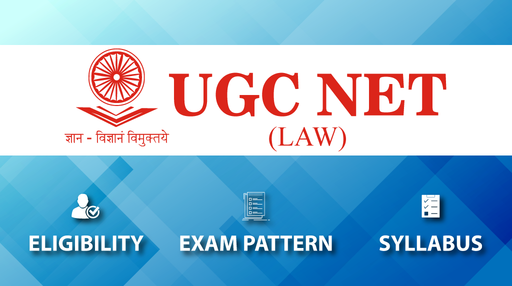 UGC NET Law - Eligibility, Exam Pattern And Syllabus