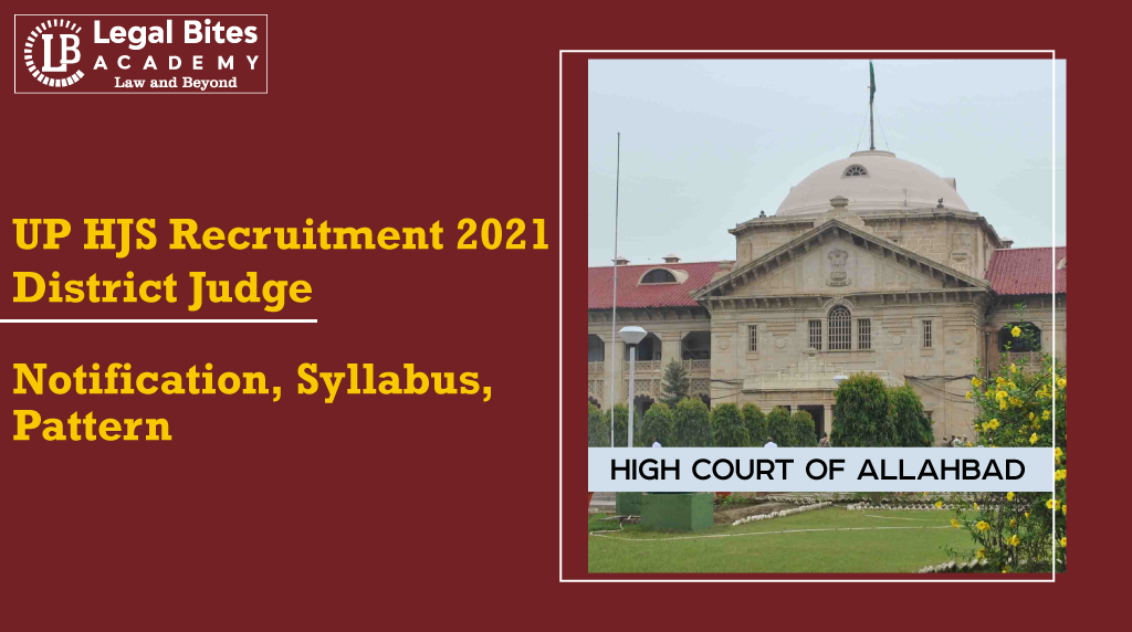 Allahabad High Court UP HJS Recruitment 2021 | Civil Judge (Junior Division): Notification, Syllabus, Pattern