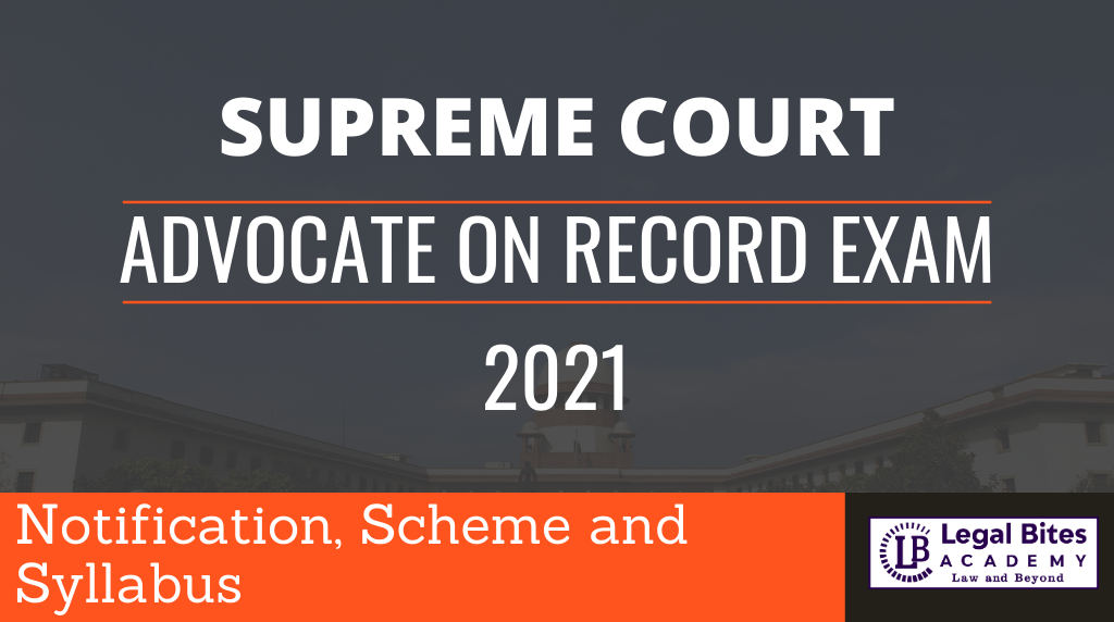 Supreme Court Advocate on Record: AOR Exam Notification, Eligibility and Exam Pattern