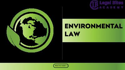 Environmental Law Test Series LBA