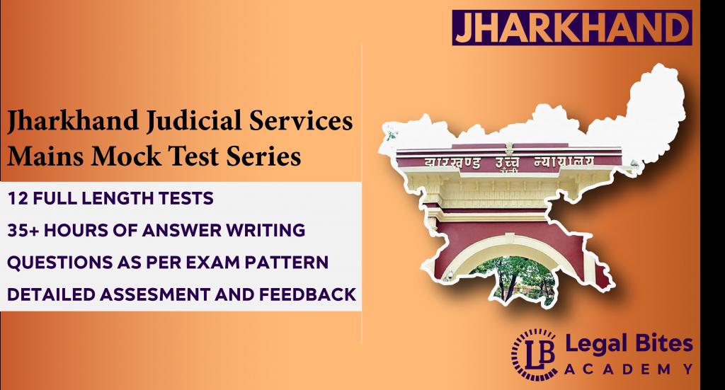 Jharkhand Judicial Services Mains Mock Test Series