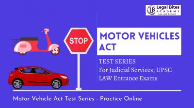 Motor Vehicles Act Test Series-LBA