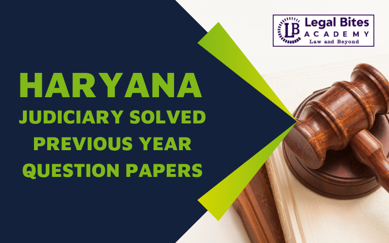 Download Haryana Judiciary Prelims Previous Year Question Papers